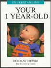 Understanding Your 1 Year-Old (Understanding Your Child: The Tavistock Clinic)
