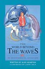 The World Beyond the Waves: An Environmental Adventure