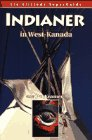 img - for Indianer in West Kanada (Altitude Superguides) book / textbook / text book