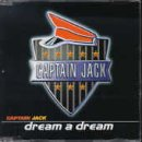 Captain Jack - Dream A Dream [single-Cd] - Zortam Music