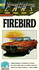 Visual History/Cars Firebird