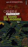 echange, troc Catherine Clément - Le sang du monde