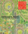img - for Frank Lloyd Wright: Collected Writings, Vol. 5: 1949-1959 book / textbook / text book