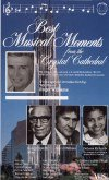 Best Musical Moments From the Crystal Cathedral