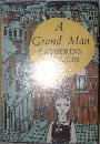 A Grand Man (0356018660) by Cookson, Catherine