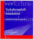Verkehrsunfallsimulation, 1 CD-ROM Un...
