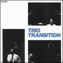 Trio Transition by Trio Transition, Reggie Workman and Freddie Waits