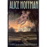 Turtle Moon (0399137203) by Alice Hoffman