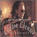 Zydeco Dynamite: The Clifton Chenier Anthology