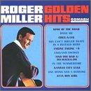 Golden Hits by Roger Miller