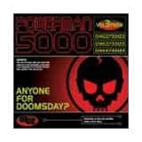Anyone for Doomsday ~ Powerman 5000