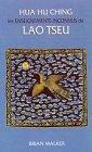 echange, troc Brian Walker - Hua hu ching : les enseignements inconnus de Lao Tseu