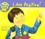 I AM POSITIVE!, The Best Me I Can Be (043979210X) by David Parker
