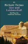 Idee und Leidenschaft. Die Wege des westlichen Denkens. (3423307153) by Tarnas, Richard