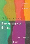 Environmental Ethics : An Anthology