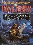 Silver Moons, Black Steel (Tales of the Wolves) (0345406354) by Harper, Tara K.