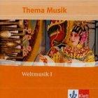 Thema Musik. Weltmusik 1. 2 CDs. . Für den Schulgebrauch (Lernmaterialien)