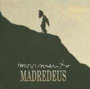 Madredeus - Movimento - Zortam Music
