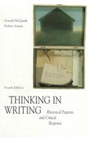 Thinking in Writing: Rhetorical Patterns and Critical Response PDF