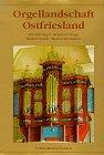 img - for Orgellandschaft Ostfriesland book / textbook / text book