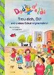 Daddldu - Trau dich, Oli! und andere Schulgeschichten