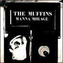Manna & Mirage by Muffins (1995)