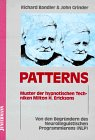 Patterns. Muster der hypnotischen Techniken Milton H. Ericksons (Amazon.de)