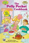 img - for The Polly Pocket Cookbook (Step Into Reading: Step 3) book / textbook / text book