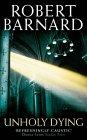 Unholy Dying (0007102917) by ROBERT BARNARD