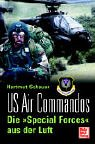 "US Air Commandos. Die ""Special Forces..."