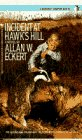 Incident at Hawk's Hill (A Bantam Starfire Book)