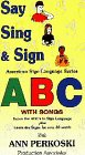 Say Sing & Sign Your Abc's [VHS]