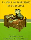 LA Hora De Acostarse De Francisca/Bedtime for Frances (Spanish Edition) (0060254424) by Hoban, Russell