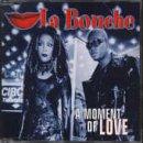 La Bouche - A moment of love (4 versions, 1998) - Zortam Music