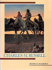 Charles M. Russell (Library of American Art) (0810915715) by Hassrick, Peter H.