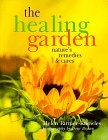 img - for The Healing Garden: Nature's Remedies & Cures book / textbook / text book