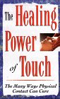 Healing Power of Touch (0451199049) by Consumer Guide editors