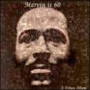 Marvin Is 60: Marvin Gaye Tribute Album
