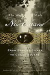 The World That Made New Orleans: From Spanish