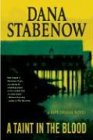 A Taint in the Blood: A Kate Shugak Novel (Kate Shugak Mysteries) (0312306830) by Stabenow, Dana