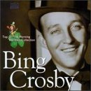 Bing Crosby - Top O The Morning: Irish Collection - Zortam Music