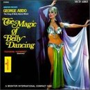 The Magic of Belly Dancing George Abdo