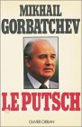 echange, troc Mickhail Gorbatchev - Le putsch