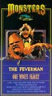 Monsters - The Feverman / One Wolfs Family [VHS]