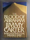 The Blood of Abraham: Insights into the Middle East (0395377226) by Carter, Jimmy