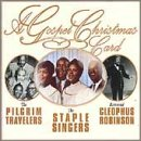 Gospel Christmas Card - Pilgrim Travelers, Staple Singers, Cleophus Robinson (Specialty)