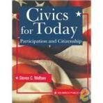 img - for Civics for Today: Participation and Citizenship by Steven C. Wolfsen (2001-06-04) book / textbook / text book