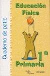 img - for Educaci n f sica, 1 Educaci n Primaria. Cuaderno de patio book / textbook / text book