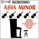 Asia Minor by Kokomo (1999-12-25)