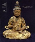 img - for The Asian Collection: Dayton Art Institute book / textbook / text book